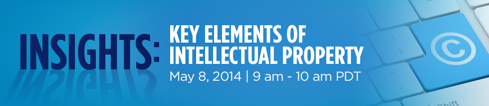 Register for a webinar on the Key Elements of Intellectual Property