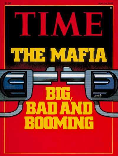 Time – The Mafia, Big, Bad and Booming