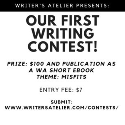 The First Annual Writer's Atelier Contest